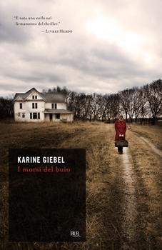I morsi del buio, Karine Giebel