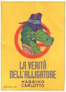 La verità dell'Alligatore, Massimo Carlotto