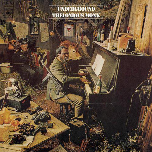 Thelonius Monk, Underground, 1968
