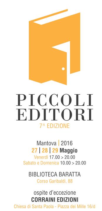 Piccoli Editori, Mantova, 27, 28, 29 maggio 2016
